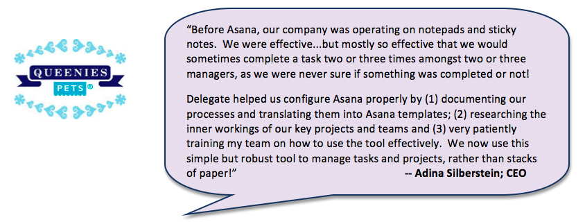 Here's how our Asana deployment has helped a few of our clients: