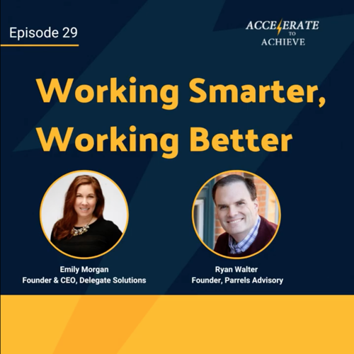 Accelerate to Achieve Podcast