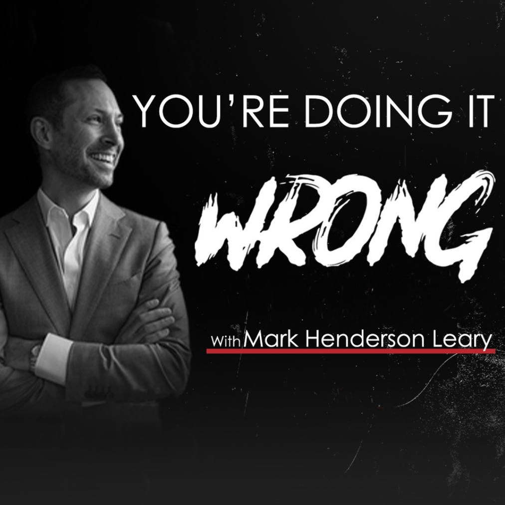 You're Doing It Wrong Podcast